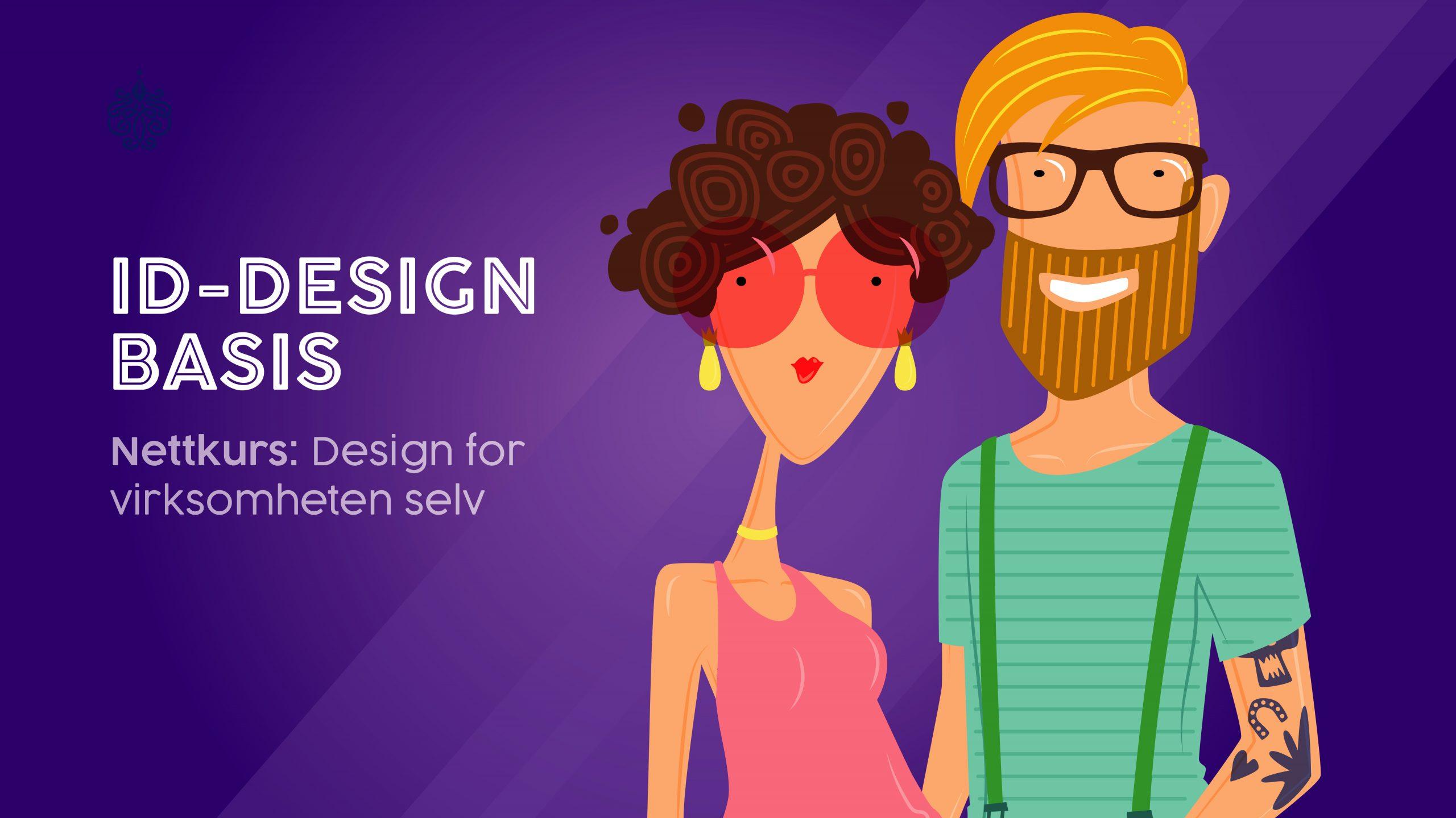 Nettkurs: ID-design Basis